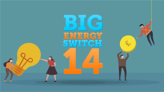 Big Energy Switch 14 - save a typical £290/yr