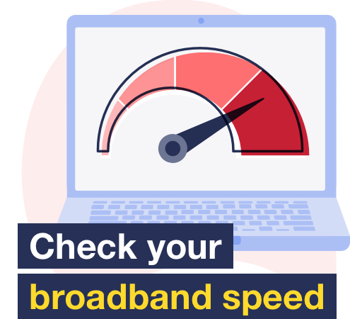 MSE's guide to check and improve your broadband speed