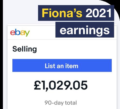 Fiona earned £1,029 on eBay