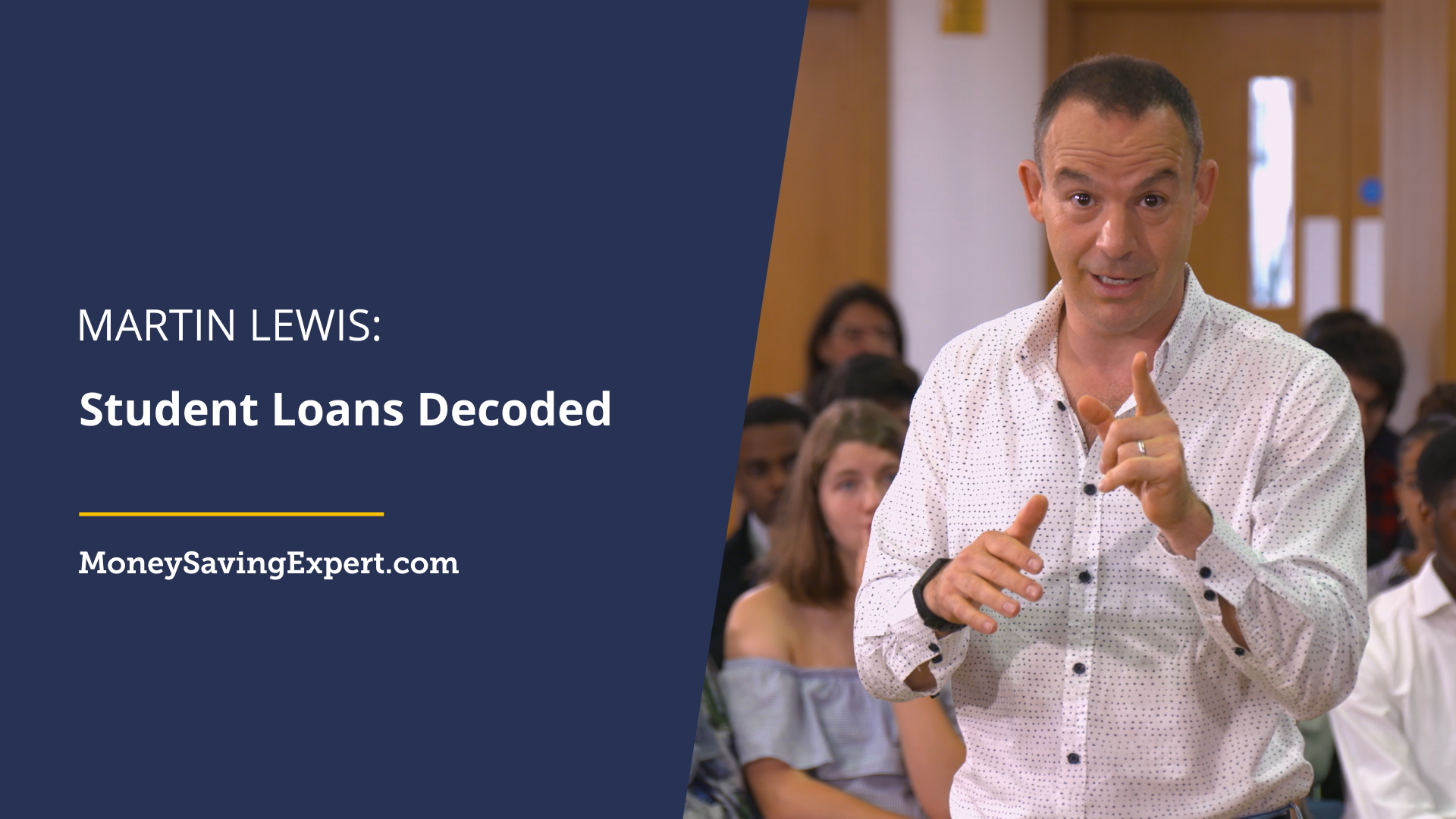 Martin Lewis: Student Loans Decoded